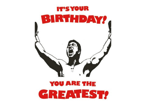 The Greatest - Birthday Card