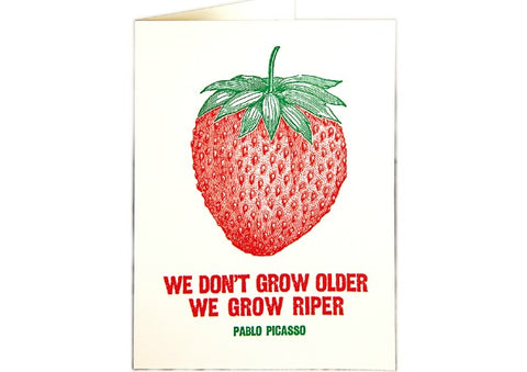 Grow Riper - Birthday Card
