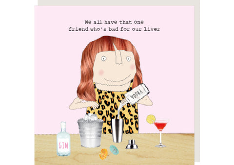 Friend Liver - Greeting Card by Rosie Made a Thing