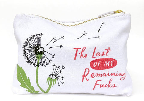Last of my Remaining F*cks - Canvas Pouch