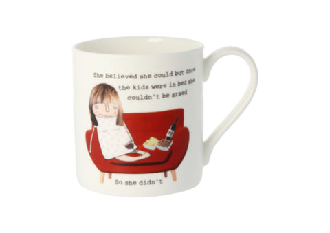 She believed she could Mug by Rosie Made A Thing