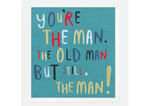 You're the Man - Caroline Gardner Birthday Card
