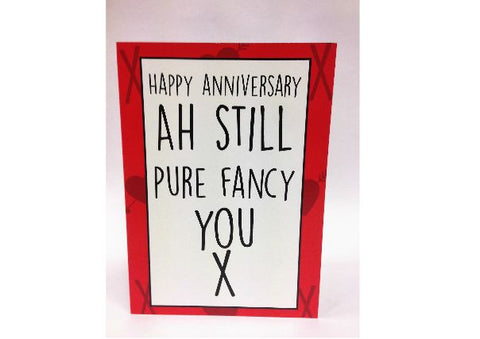 """Ah Still Pure Fancy You""  Anniversary Card"