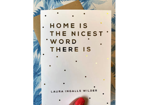 Home is the nicest word there is - New Home Card