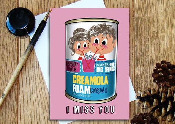 Creamola Foam/Miss You - Greeting Card
