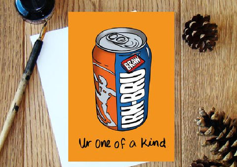 Irn-Bru One of A Kind Greeting Card