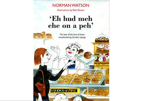 Eh hud meh ehe on a peh by Norman Watson