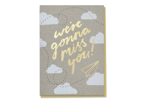 We're gonna miss you - Leaving Card