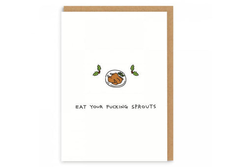 Eat Your F**king Sprouts - Christmas Card