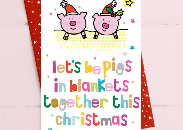 Pigs In Blankets....Christmas Card