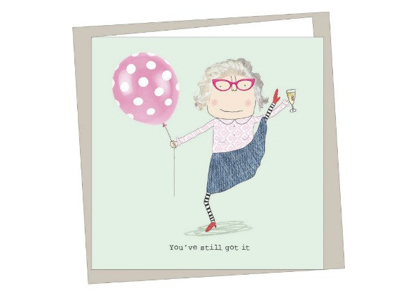 Still got it birthday card - quirky coo, cards, gifts, dundee, scottish