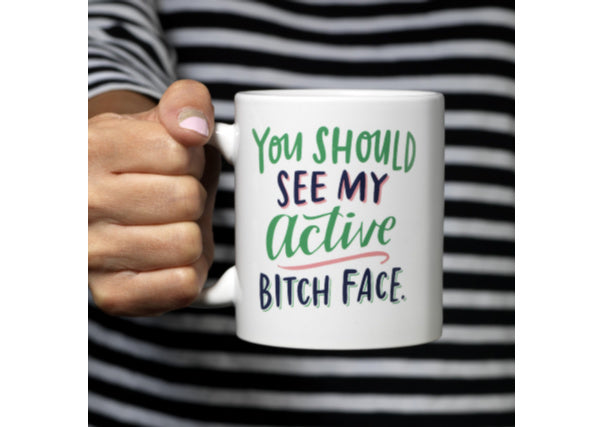 Active bitch face mug - quirky coo, gifts, dundee, perth, aberdeen