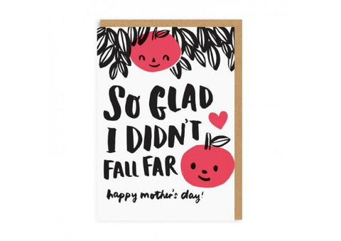 Apple hasn't fallen far from the tree - Mothers day card