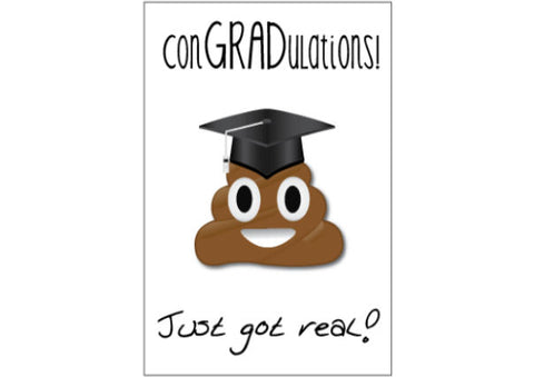 Graduation Card - Shit just got real