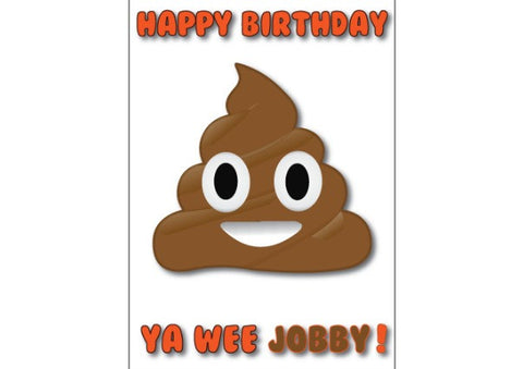 Happy Birthday Ya Wee Jobby - Birthday Card