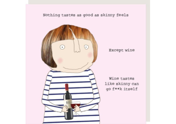 Wine tastes like skinny - quirky coo, cards, gifts, dundee, scottish, perth