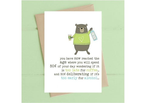Too late for coffee - Birthday Card