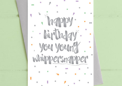 Whippersnapper- Birthday Card
