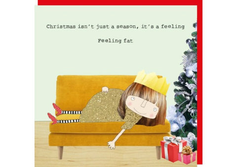Feeling Fat - Christmas Card