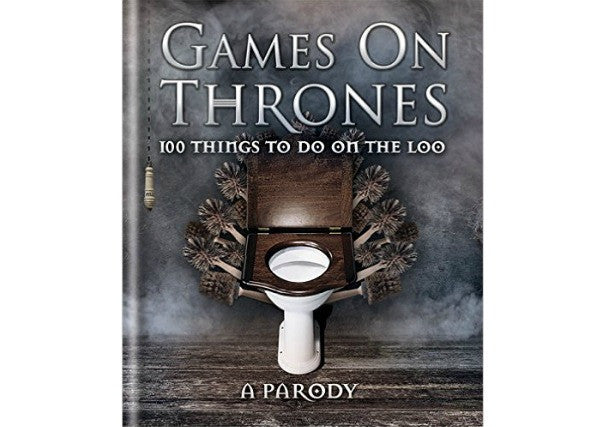 Games on Thrones - 100 Things to do on the Loo