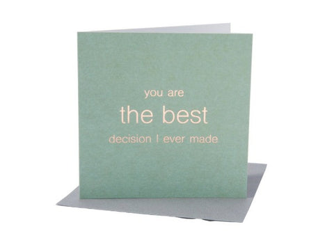 You are the best decision -   Card