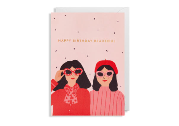 Happy Birthday Beautiful - Greeting Card