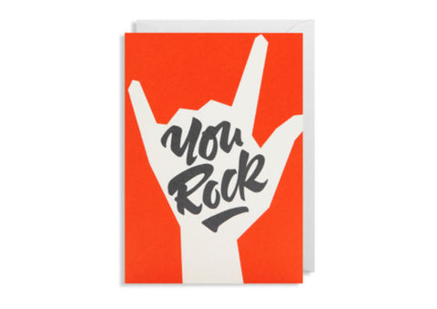 You Rock - Greeting Card
