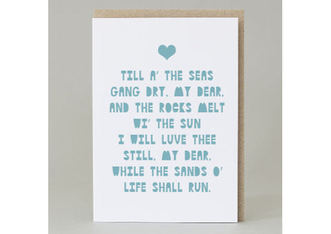 Till a the seas gang dry - Scottish Anniversary/Love Card