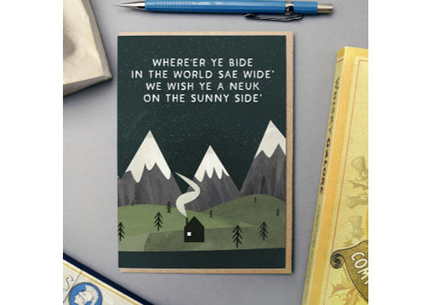 Where'er ye bide in the world sae wide - Scottish Card