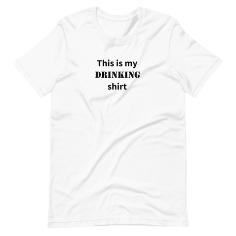 This is my Drinking shirt (Men's)