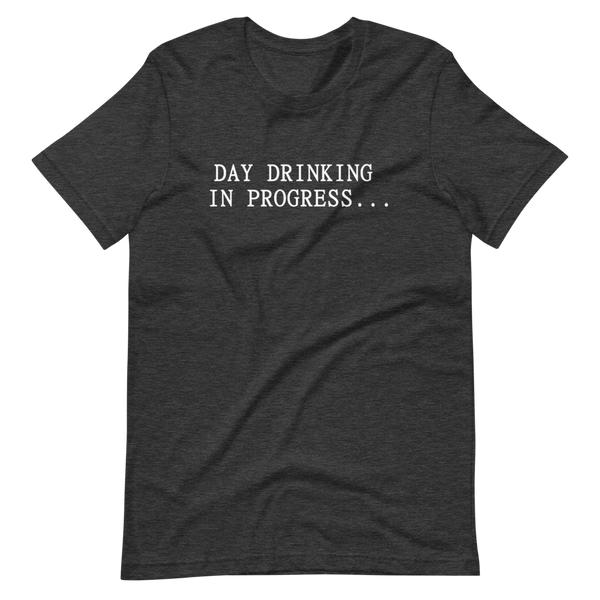 Day Drinking in Progress... (Men's)