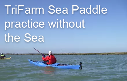 TriFarm Sea Paddle Practice - Saturday 10th Oct 9:30am (2 hrs)