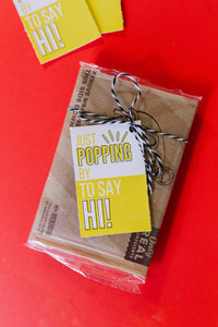 Just Popping By Printable Tag