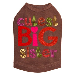 Cutest Big Sister Rhinestone Dog Tank- Many Colors