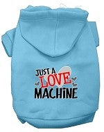 Just a Love Machine Screen Print Dog Hoodie in Many Colors