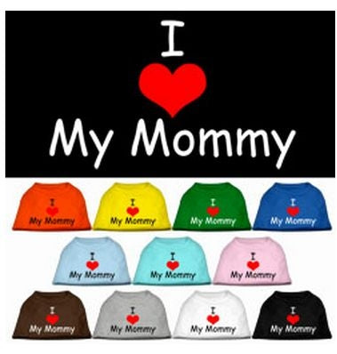 I Love My Mommy Screen Print Shirt - Many Colors