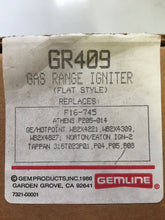 Load image into Gallery viewer, Gemline Flat Oven Ignitor Igniter GR409 | ZG