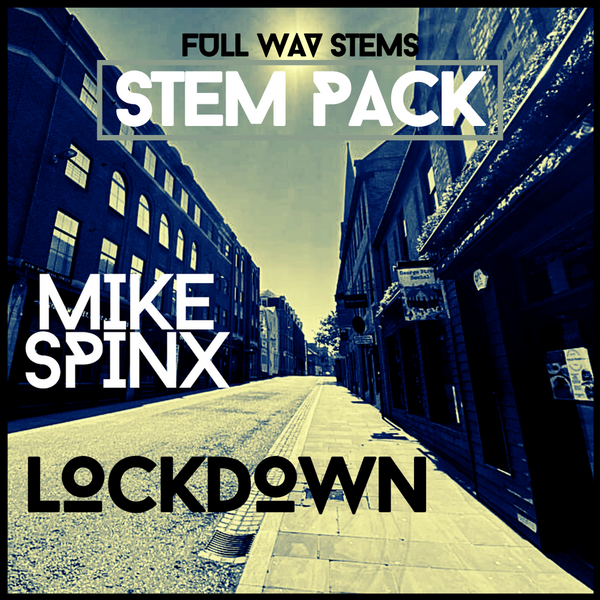 Mike Spinx - Lockdown (Stem Pack) Techno Digital Download