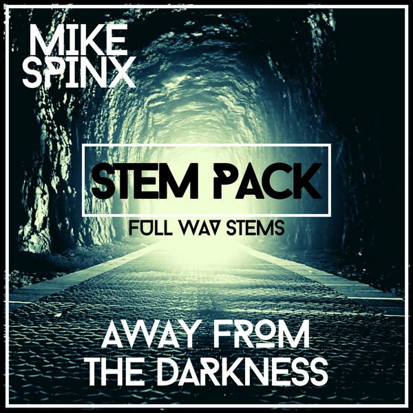 Mike Spinx - Away From The Darkness (Stem Pack) Techno Digital Download
