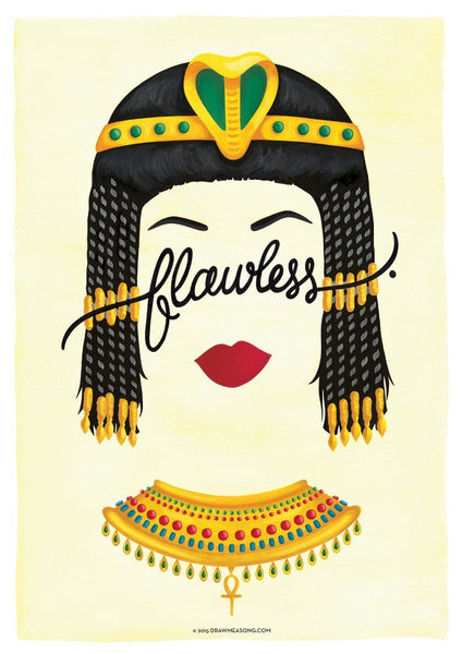 Flawless 'Cleopatra' Art Print - Draw Me a Song