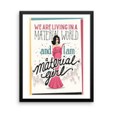 FRAMED Material Girl Art Print - Draw Me a Song