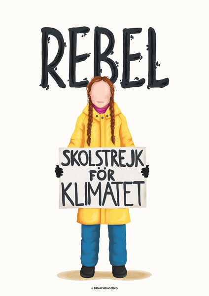 Greta Thunberg Rebel Art Print - Draw Me a Song