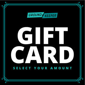 Ground Keeper Gift Card