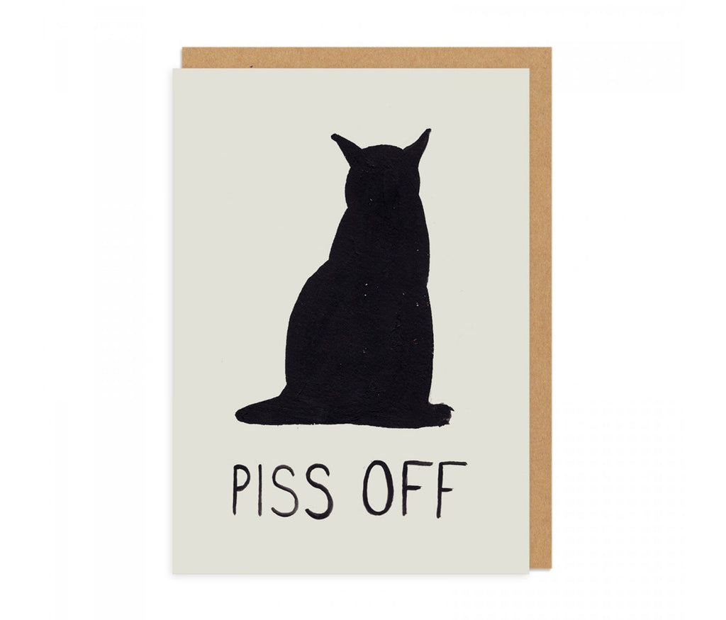 Piss Off Greeting Card