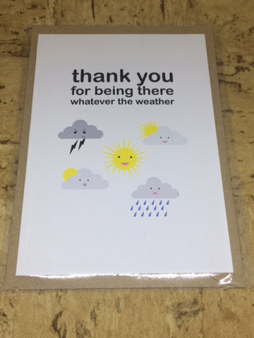 'Thank You For Being There' Greeting Card
