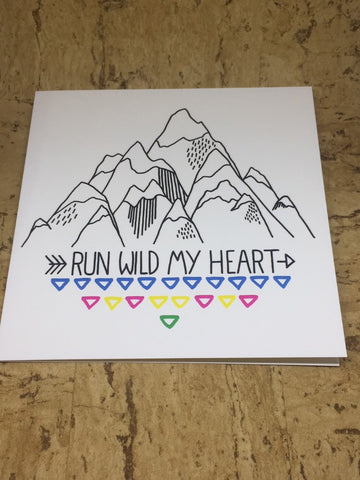 Run Wild My Heart Greeting Card
