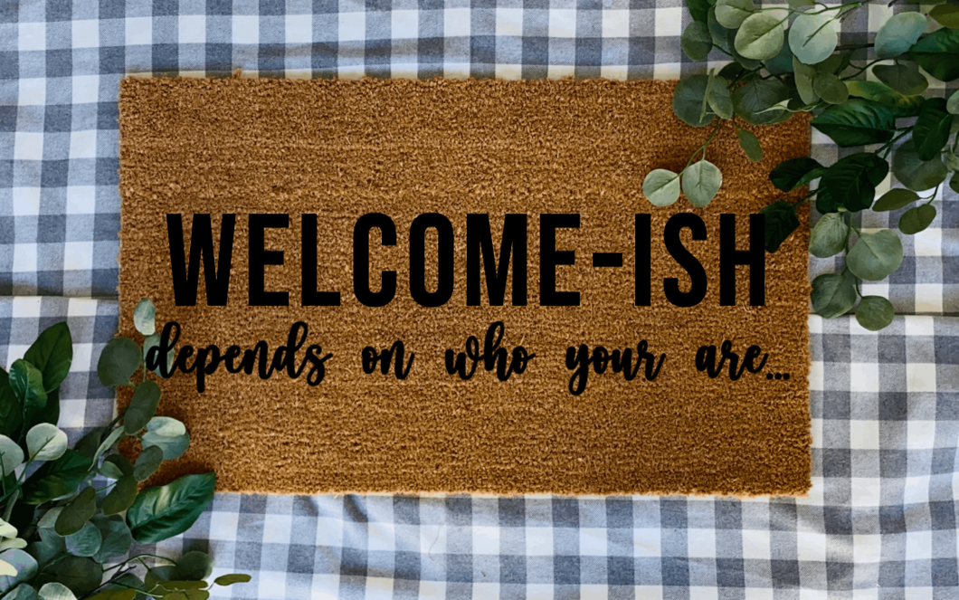 Welcome-ish Door Mat
