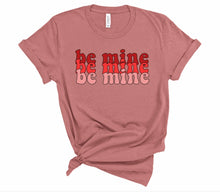 Load image into Gallery viewer, Women's Be Mine Valentine's Day Tee