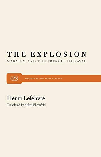 The Explosion: Marxism and the French Upheaval