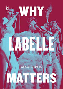 Why Labelle Matters